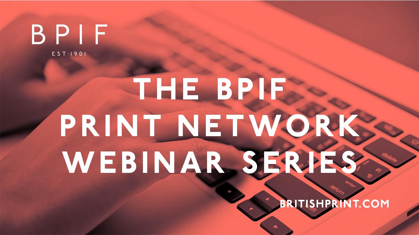 The Print Network Webinar Series - 22 October 2020